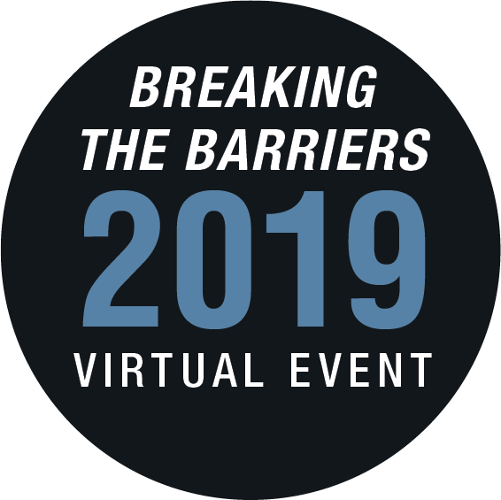 Breaking The Barriers 2019 Virtual Event
